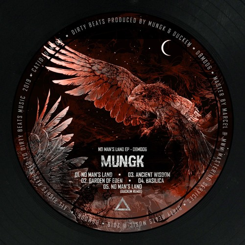 DBM006 - Mungk - No Man's Land EP (OUT NOW)