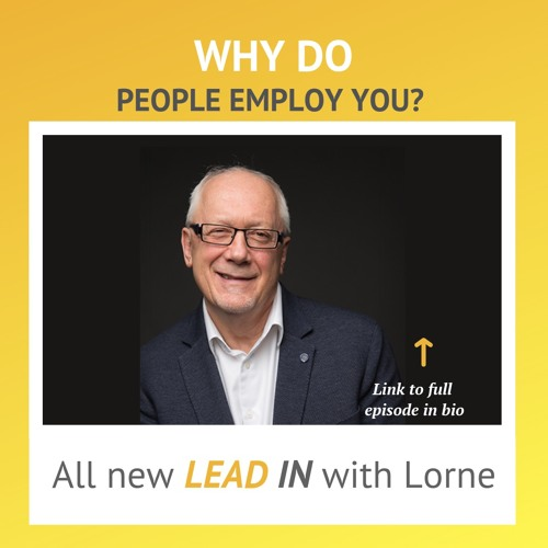 Why Do People Employ You?