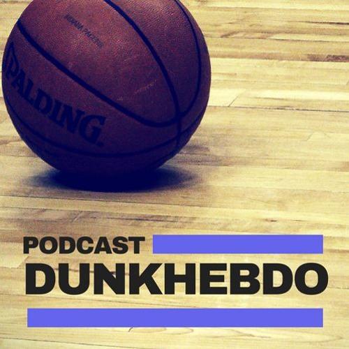 Podcast Dunkhebdo épisode 159: Mea culpa, quand les playoffs nous font mentir
