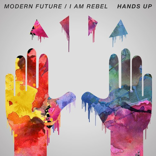 Hands Up (feat. I AM Rebel)