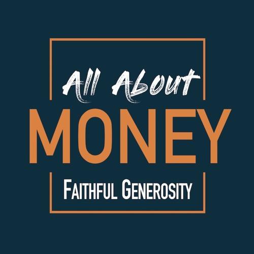 Faithful Generosity