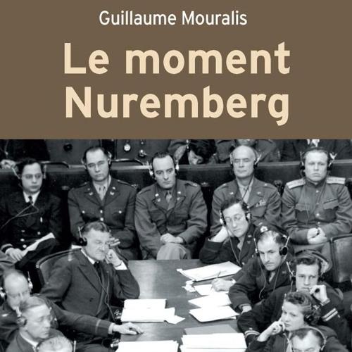 Éclats d'histoire (Aligre FM)-Le procès de Nuremberg, avec G. Mouralis, 02.05.19