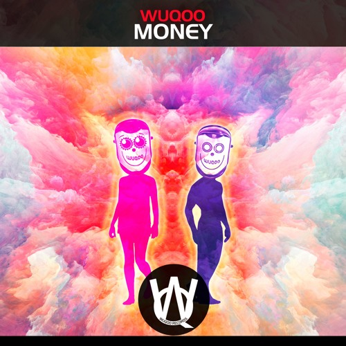 Wuqoo - Money (Original Mix)