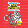 THE MISADVENTURES OF MAX CRUMBLY 3 Audiobook Excerpt