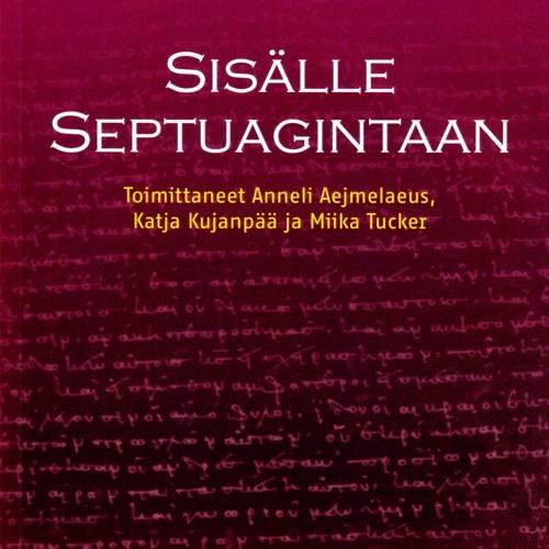 Kirjapodcast: Sisälle Septuagintaan