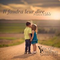 """""""Il faudra leur dire"""" Francis CABREL - Soft-rock cover Vincent Prudhon"""