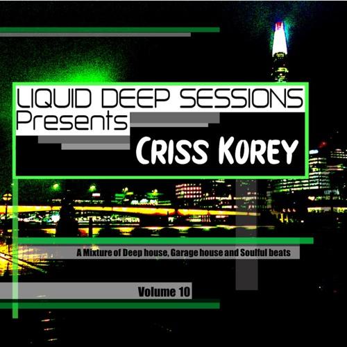 Liquid Deep Sessions Vol 10 Criss Korey