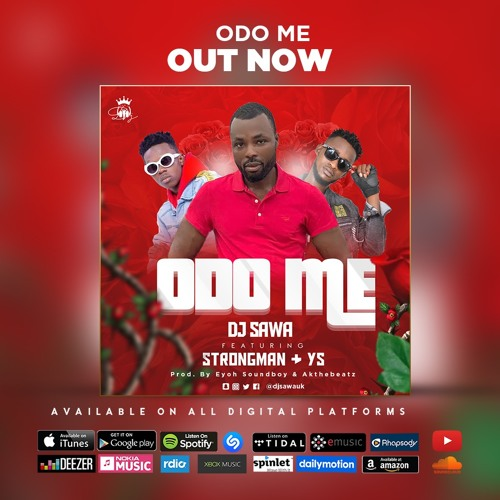"Dj Sawa – ""Odo Me"" ft Strongman, YS (prod. by Eyoh Soundboy, Akonthebeatz)"