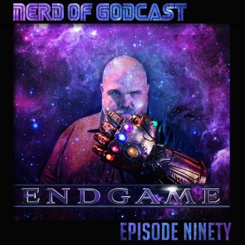 Episode 90 // Endgame