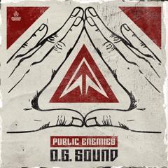 Public Enemies - O.G. Sound (OUT NOW)