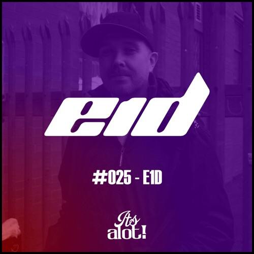 #025 - E1D