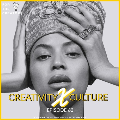 Creativity x Culture - Beyonces Homecoming, Avengers saves the Box Office, GOT Biggest show ever? Stormzy is BACK!