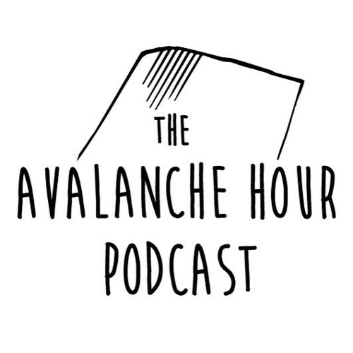 The Avalanche Hour Podcast Episode 3.16 Evelyn Lees