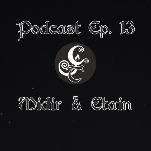 Episode 13 - Midir & Etain