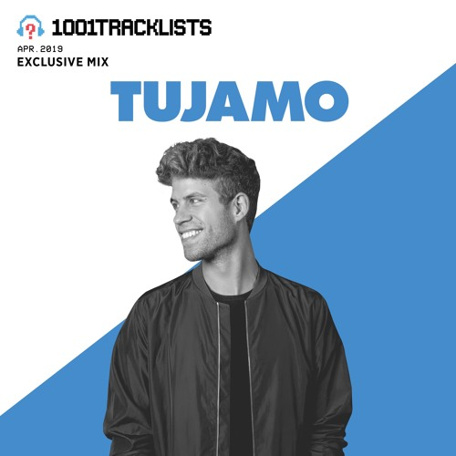 TUJAMO - 1001Tracklists Exclusive Mix