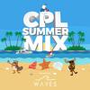 WAVES x CPL Summer 2019 Mix