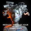 Meduza - Piece Of Your Heart (Adam Anson Edit)