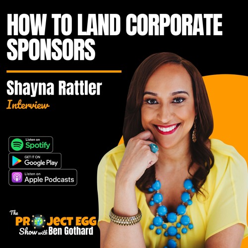 How To Land Corporate Sponsors: Shayna Rattler