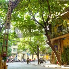 Hà Nội trong anh (Demo) - Hải