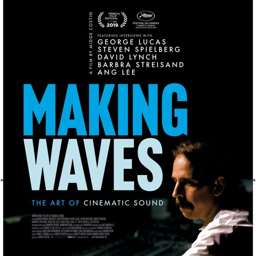 Image result for Making Waves: The Art of Cinematic Sound 2019