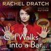 Girl Walks into a Bar... By Rachel Dratch Audiobook Sample