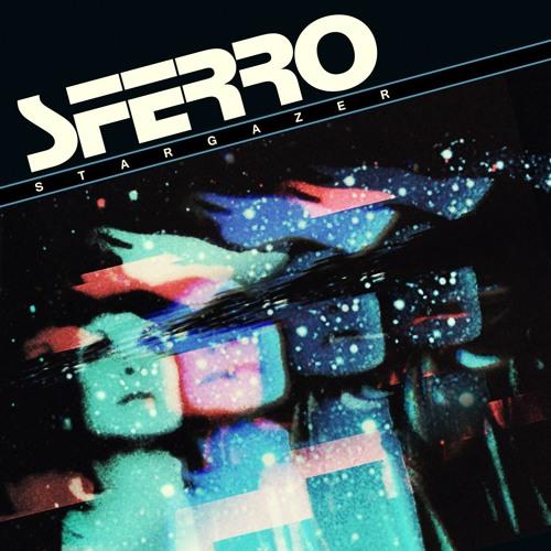 SFERRO - STARGAZER (2019)