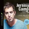 I Still Believe By Jeremy Camp Audiobook Sample