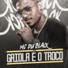 DU BLACK - Gaiola É o Troco ( Prod 2F DA CDD ) mp3