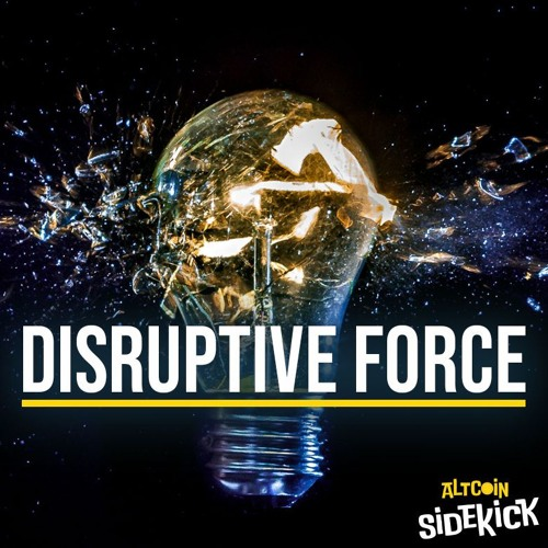 046 Disruptive Force