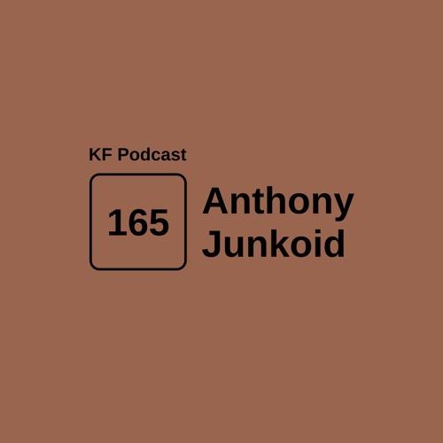 Krossfingers Podcast 165 - Anthony Junkoid