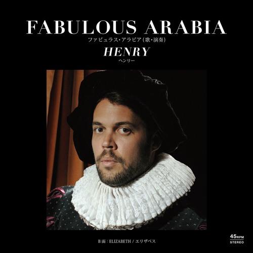 FABULOUS ARABIA - Henry c/w Elizabeth (WN12063)