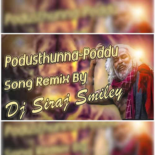 [Podusthunna-Poddu]Song Remix By (Dj Siraj Smiley)