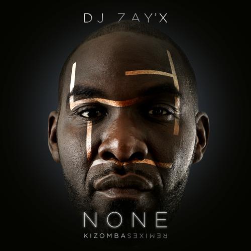 Dj Zay'X | Crush - None 넌  |  Kizomba Remix