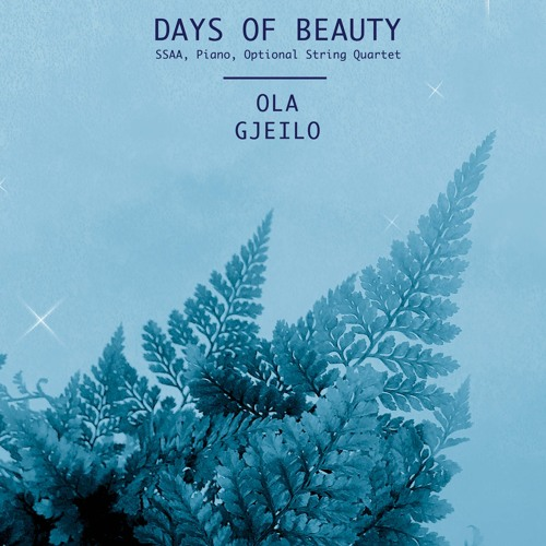Days of Beauty - Ola Gjeilo