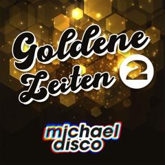 Goldene Zeiten 2