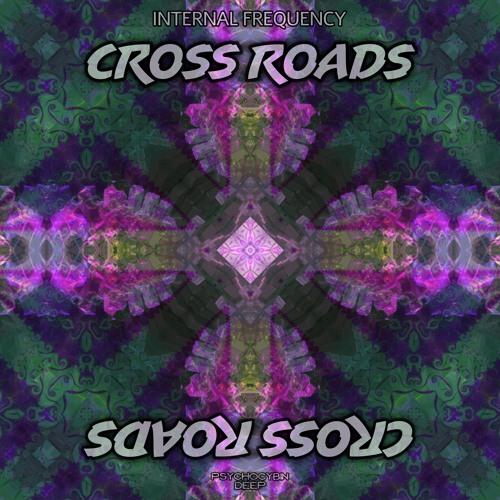 Internal Frequency - Cross Roads [Free Download]