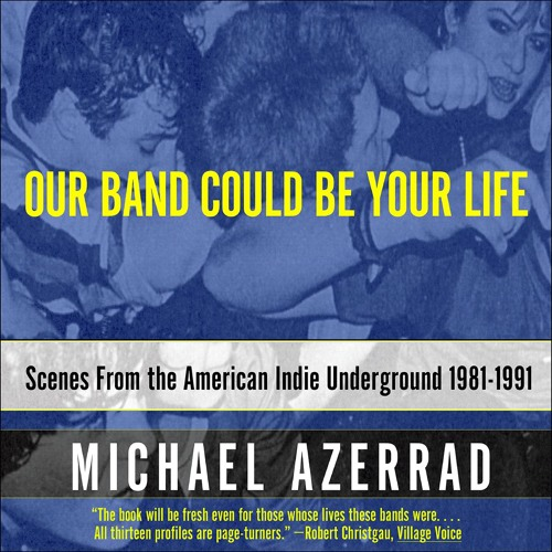 """OUR BAND COULD BE YOUR LIFE by Michael Azerrad """"Beat Happening"""" read by Stephin Merritt - Audio"""