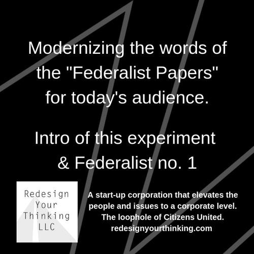 Federalist 1 Modernized