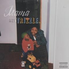 MAMA - uzi&TRIZZLE. [Prod.Blanco]