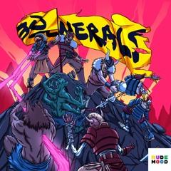 Bad Royale - Generals (feat. Richie Loop)