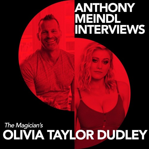 Anthony Interviews Olivia Taylor Dudley