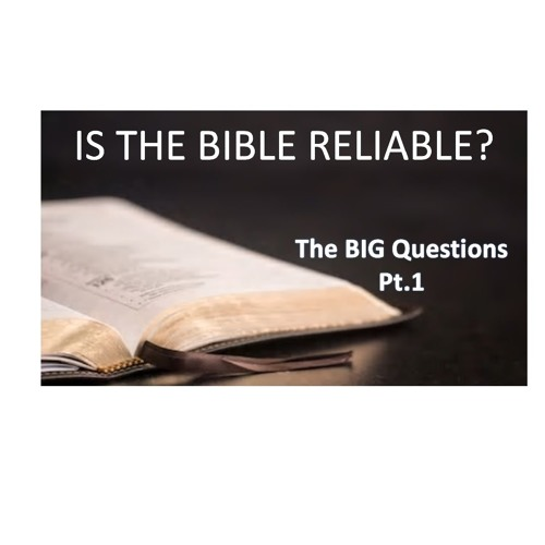 Big Questions Pt1 Is The Bible Reliable Pastor Ozzy