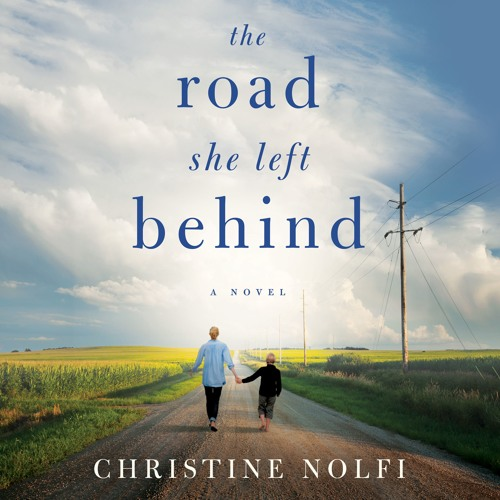 The Road She Left Behind by Christine Nolfi