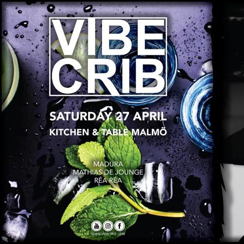 Mathias De Jounge - Vibe Crib At Kitchen & Table Malmö Live