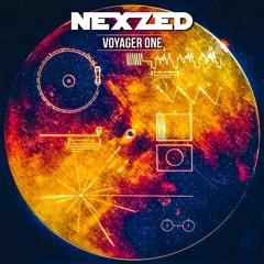 NEXZED - Voyager One (Original Mix)