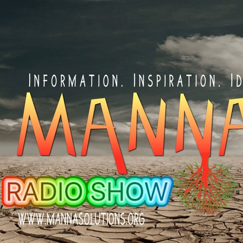MANNA! Radio Program: AMBITION