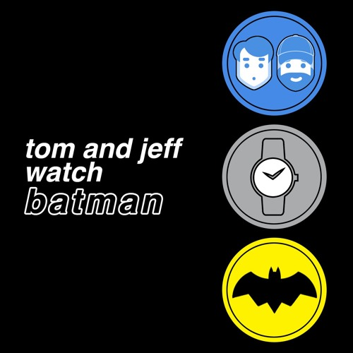 Tom And Jeff Watch Batman - 45:  Batman And Harley Quinn (With Valerie Tosi)