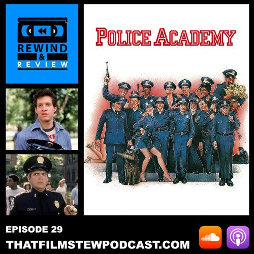 Rewind & Review Ep 29 - Police Academy (1984)