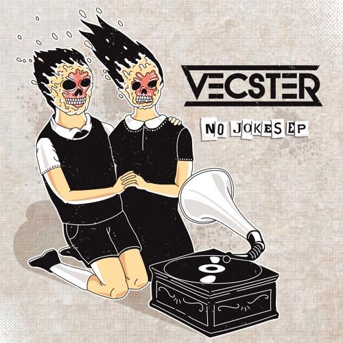 Vecster - No Jokes 2019 [EP]