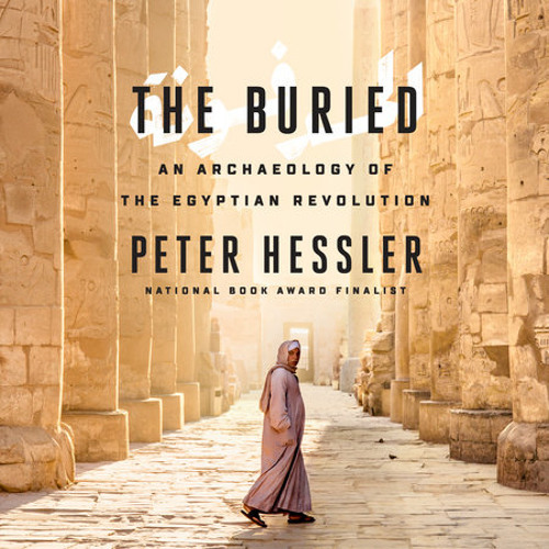 The Buried by Peter Hessler, read by Peter Hessler